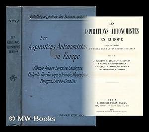Les aspirations autonomistes en Europe : leçons faites à l'École des ...