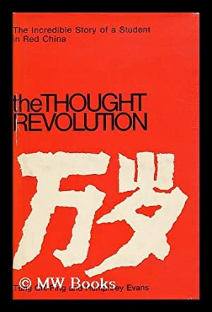 The thought revolution / Tung Chi-Ping and: Tung, Chi-ping