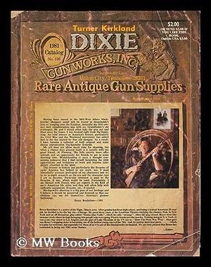 Dixie Gun Works, inc. : Rare Antique: Dixie Gun Works