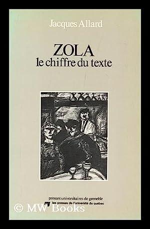Zola, le chiffre du texte : lecture: Allard, Jacques