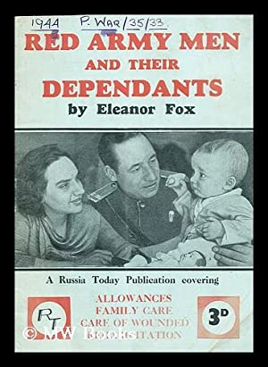 Red army men and their dependants : Fox, Eleanor