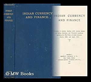 Indian Currency and Finance : a Series: Times Of India]