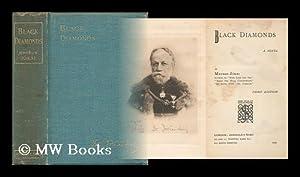 Black Diamonds; a Novel: Jokai, Mor (1825-1904)