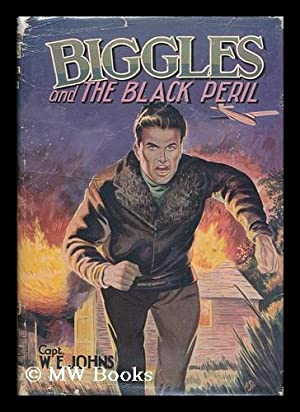 Biggles and the Black Peril: Johns, William Earl