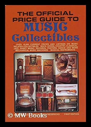 The Official Guide to Music Collectibles - over 1000 Current Prices and Listings on Music Related ...