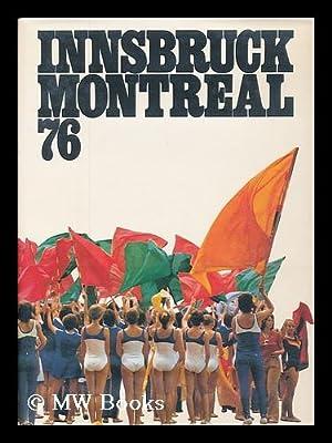 Innsbruck, Montreal 76 / [Chefred. Internat. ,: Scherer, Karl Adolf.