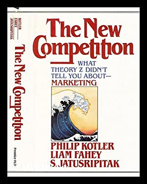 The New Competition: Kotler, Philip and