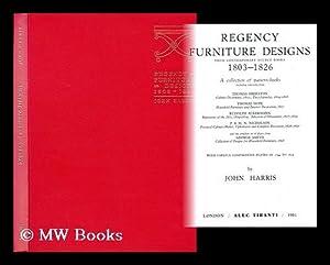 Regency furniture designs from contemporary source books: Harris, John
