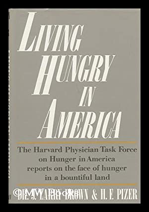 Living Hungry in America / J. Larry: Brown, J. ,