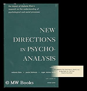 New Directions in Psycho-Analysis: Klein, Melanie and