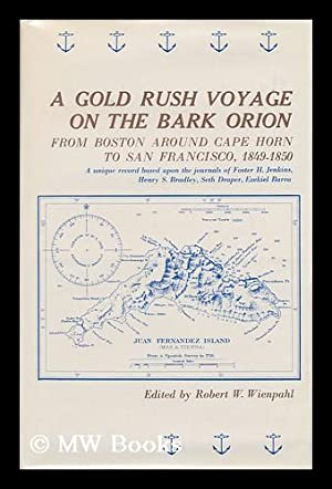 A Gold Rush Voyage on the Bark: Jenkins, Foster H.