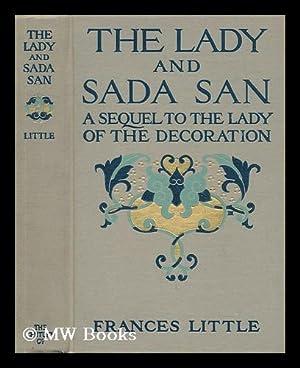 The Lady and Sada San : a: Little, Frances (1863-1941)