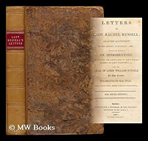 Letters of Lady Rachel Russell, from the: Russell, Rachel, Lady