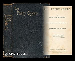 The Faery Queen / by Edmund Spenser. Edited from the best editions, with memoir, notes and ...