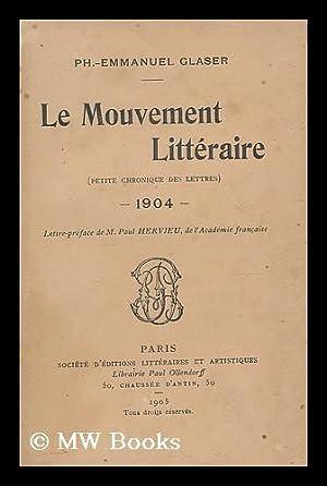 Le mouvement litteraire : petite chronique des: Glaser, Ph.-Emmanuel