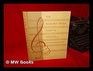 The Beggar's Opera / by John Gay: Gay, John (1685-1732)