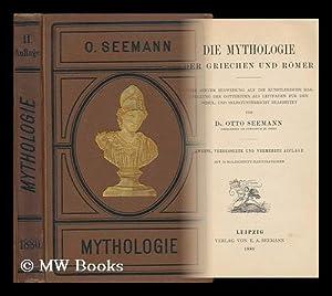 Die Mythologie Der Griechen Und Romer: Seemann, Otto