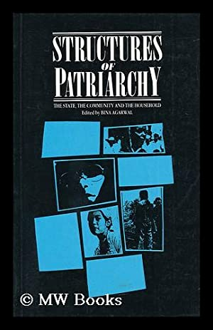 Structures of Patriarchy : the State, the: Agarwal, Bina (Ed.