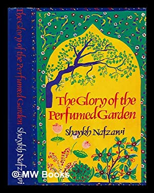 The glory of the perfumed garden : Umar ibn Muhammad,