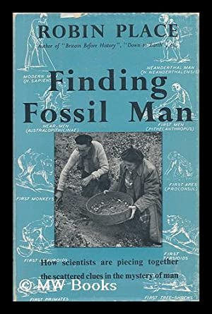 Finding Fossil Man. Line Drawings in the: Place, Robin