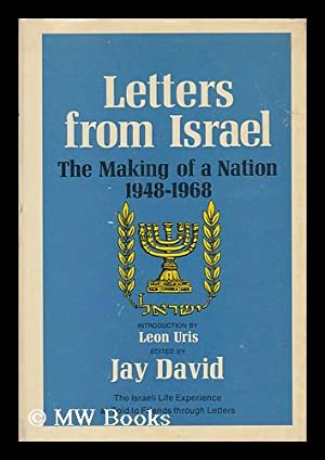 Letters from Israel; the Making of a: David, Jay (1929-)