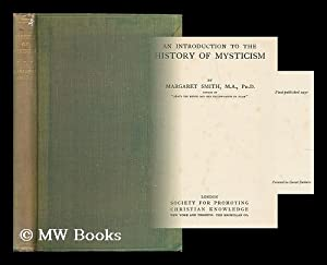 An introduction to the history of mysticism: Smith, Margaret (1884-1970)