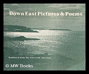 Down east pictures and poems: Wiggins, James Russell (1903-)