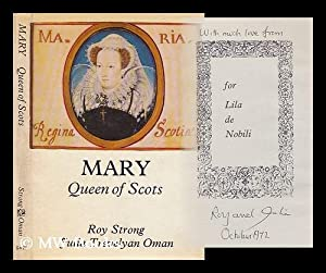 Mary Queen of Scots by Roy C.: Strong, Roy C.