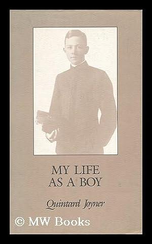 My Life As a Boy: Joyner, Quintard