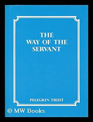 The way of the servant: Anonymous
