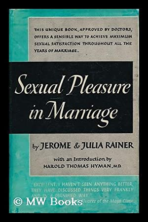 Sexual pleasure in marriage / by Jerome: Rainer, Jerome