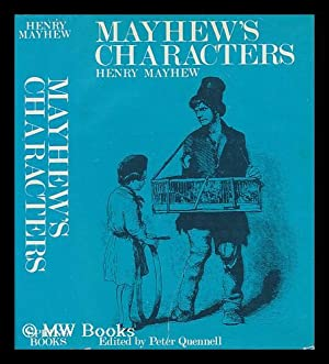 Mayhew's Characters; Edited with a Note on: Mayhew, Henry (1812-1887).