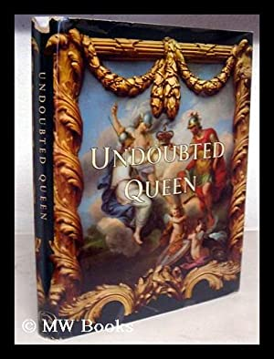 Undoubted queen / compiled and designed by: Miller, H. Tatlock