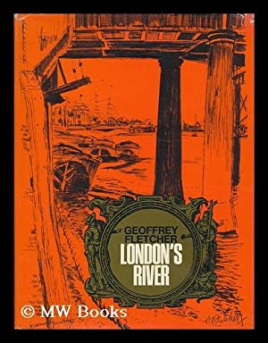 London's river / written and illustrated by: Fletcher, Geoffrey S.