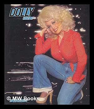 Dolly : Close Up/up Close / Photographed by Ed Caraeff ; Text by Richard Amdur: Caraeff, ...