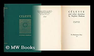 Céleste, and Other Sketches . Wood Engravings: Hudson, Stephen (1868-1944)