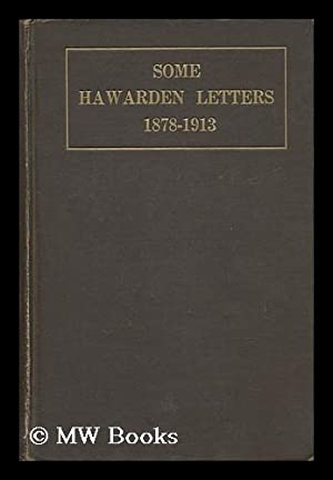 Some Hawarden Letters, 1878-1913, Written to Mrs.: Drew, Mary Gladstone
