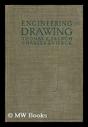 A Manual of Engineering Drawing for Students: French, Thomas Ewing