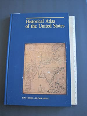 Historical Atlas of the United States, Revised Edition