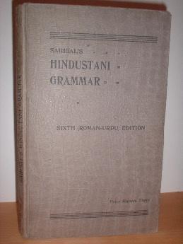 Saihgal's Hindustani Grammar in Three Simultaneous, But: Saihgal, Moolchand
