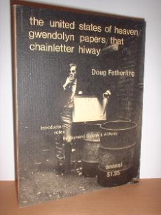 The United States of Heaven; Gwendolyn Papers; That Chainletter Hiway: Fetherling, Doug