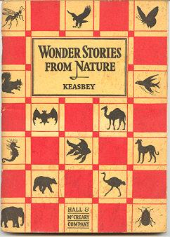 Wonder Stories from Nature; Revised Edition: Keasbey, William P.