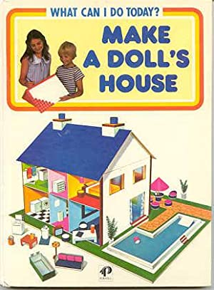 Make a Doll's House (series: What Can I Do Today? )