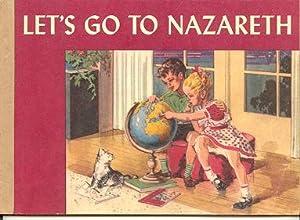 Let's Go to Nazareth: Reed, Elizabeth Liggett