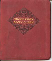Enoch Arden and The May Queen (series: The Astolat Reprints)