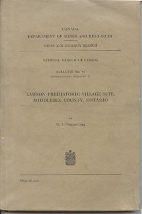 Lawson Prehistoric Village Site, Middlesex County, Ontario: Wintemberg, W. J.