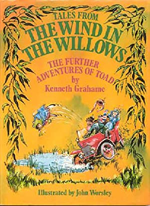 Tales from the Wind in the Willows: Grahame, Kenneth