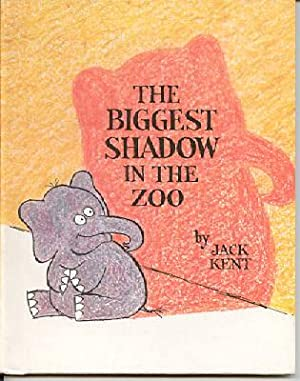 The Biggest Shadow in the Zoo: Kent, Jack