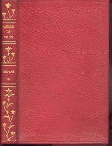 Marguerite de Valois: Dumas, Alexandre