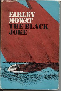 The Black Joke: Mowat, Farley